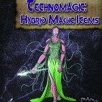Four Horsemen Present: Technomagic Hybrid Magic Items