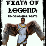 Feats of Legend - 20 Celestial Feats
