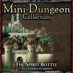 Snow-White Mini-Dungeon: The Spirit Bottle