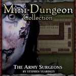 Snow-White Mini-Dungeon: The Army Surgeons