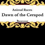 Animal Races: Dawn of the Cerapod