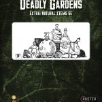 Deadly Gardens Extra: Natural Items (D&D 5e)
