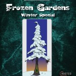 Frozen Gardens: Deadly Gardens Winter Special