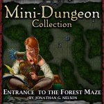 Snow-White Mini-Dungeon: Entrance to the Forest Maze