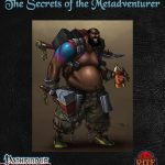 The Secrets of the Metadventurer