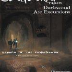 Darkwood Arc Excursions: Curse of the Barrowspawn