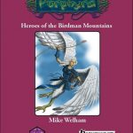 Heroes of the Birdman Mountains