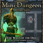 Into the Wintery Gale Mini-Dungeon: Ways of the Old