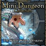 Into the Wintery Gale Mini-Dungeon: The White Wyrm Awakens