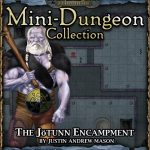 Into the Wintery Gale Mini-Dungeon: The Jötunn Encampment