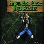 Four Horsemen Present: Hybrid Class - The Renegade
