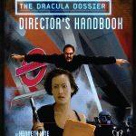 The Dracula Dossier: Director's Handbook