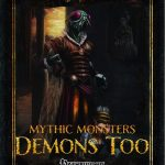 Mythic Monsters: Demons Too