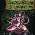Four Horsemen Present: Hybrid Class - Blasphemer