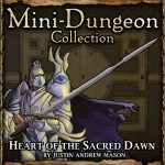Mini-Dungeon: Heart of the Sacred Dawn