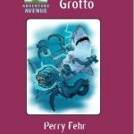 Adventure Avenues: The Still Grotto