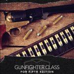 Gunfighter Class (5e)