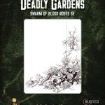 Deadly Gardens: Blood Rose Swarm (5e)