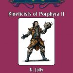 Kineticists of Porphyra II