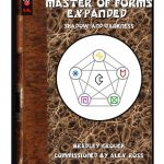 The Master of Forms Expanded - Shadow and Darkness