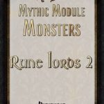 Mythic Module Monsters - Rune Lords 2