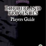 Borderland Provinces: Player's Guide (system-neutral)