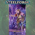 Steelforge Book I