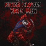Killer Clowns from Hell
