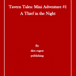 Tavern Tales Mini-Adventure #1: A Thief in the Night