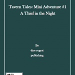 Tavern Tales Mini-Adventure #1: A Thief in the Night (5e)
