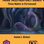 Faerie Tales from Unlit Shores 2.5 - Three Nights in Portsmouth (DCC)