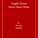 Tangible Taverns: Simon's Dinner Theatre