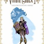 Villain Codex I: Foes for Fledgling Heroes