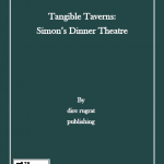 Tangible Taverns: Simon's Dinner Theatre (5e)