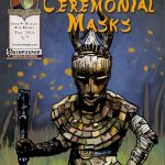 Call to Arms: Ceremonial Masks