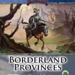 The Lost Lands: Borderland Provinces (PFRPG/OSR (S&W)/D&D 5e)