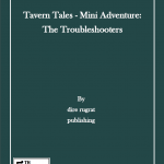 Tavern Tales: The Troubleshooters (5e)