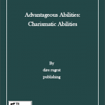 Advantageous Abilities: Charismatic Abilities (revised edition) (5e)