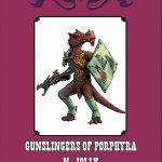 Gunslingers of Porphyra