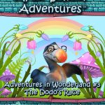 After School Adventures: Adventures in Wonderland #3 - The Dodo's Race