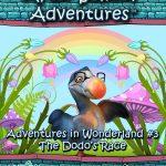 After School Adventures: Adventures in Wonderland #3 - The Dodo's Race