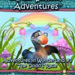 After School Adventures: Adventures in Wonderland #3 - The Dodo's Race (5e)