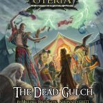 The Ferryport Adventures: The Dead Gulch