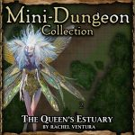 Mini-Dungeon: The Queen's Estuary