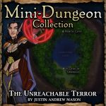 Mini-Dungeon: The Unreachable Terror