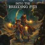 Into the Breeding Pits (Frostgrave)