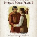 Mythic Mini: Intrigue Magic Feats II