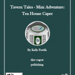 Tavern Tales: Tea House Caper (5e)