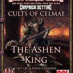 Cults of Celmae: The Ashen King