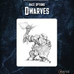 Race Options: Dwarves